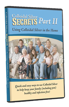 Colloidal Silver Secrets Part II DVD